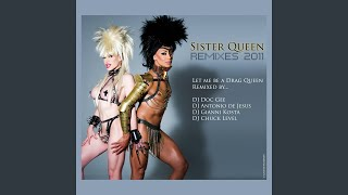 Let Me Be a Drag Queen (Gianni Kosta Radio Edit 2011)