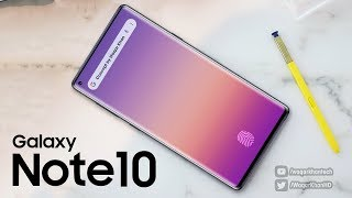 Galaxy Note 10 - Biggest Display Yet!