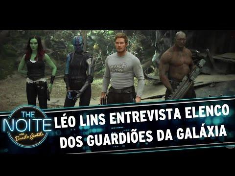 Léo Lins entrevista elenco do filme Guardiões da Galáxia Vol. 2 | The Noite (25/04/17)