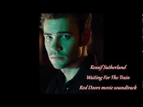 Rossif Sutherland  Waiting For The Train 'Red Doors' Movie Sountrack