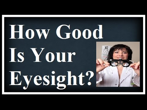 How Good Is Your Eyesight? - Test Your Vision