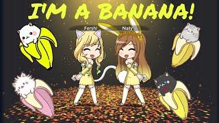 I'm a banana//gacha studio//