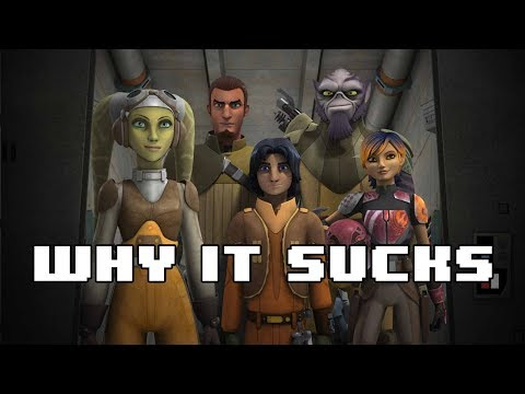 Star Wars: Rebels - Why it Sucks