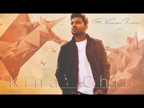 Kina Chir | Cover| The PropheC| Karan Rana | Latest Punjabi Song