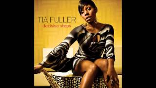 Tia Fuller - Kissed by the Sun