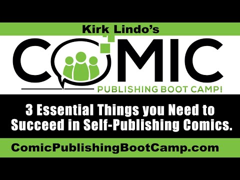 3 Essential Things you Need to Succeed in Self-Publishing Comics.