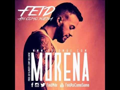 Feid - Morena *Reggaeton Nuevo mayo 2015*