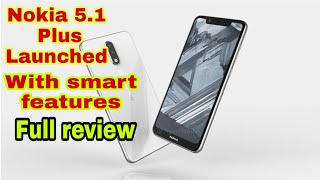 Nokia 5.1 plus launched full review,camera,battery,price,speed test,camera review,unboxing