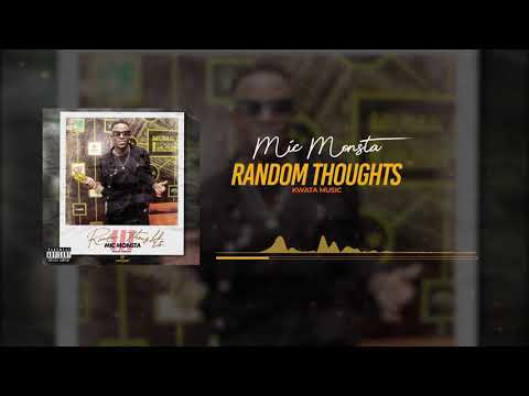 Mic Monsta _ Random Thoughts PT.3 (Official Audio)