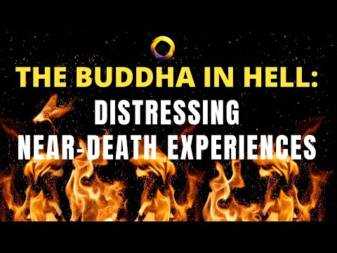 Nancy Evans Bush - The Buddha in Hell: When 'Spiritually Transformative' is Confounding (NDEs)