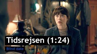 Tidsrejsen (1:24) - Blind date - Trailer