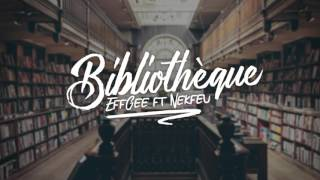 Eff Gee - Bibliothèque ft. Nekfeu (Son Officiel)