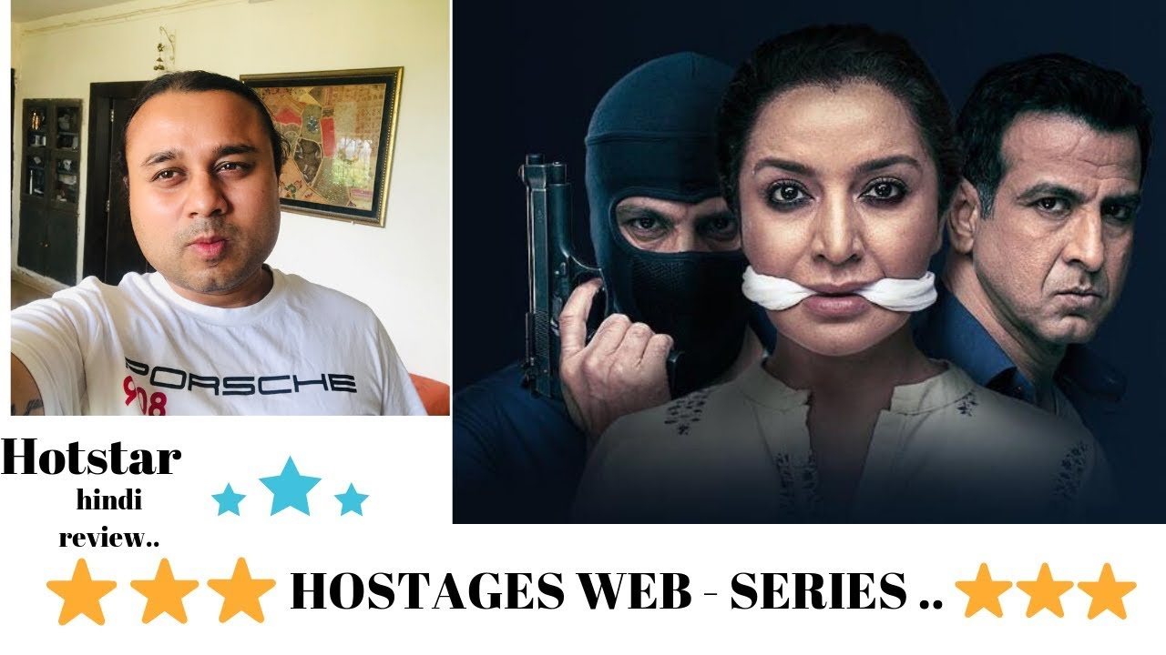 HOSTAGES || Hindi review || web series || Hotstar