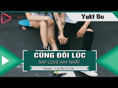 Cũng Đôi Lúc - Yuki Bo ft S Silk 「Video Lyrics」
