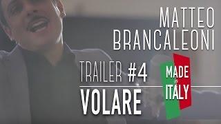 """Matteo Brancaleoni - Made In Italy Trailer #4 """"Volare (Nel Blu Dipinto di Blu)"""""""