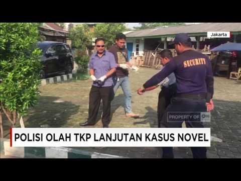 Polisi Olah TKP Lanjutan Kasus Novel Baswedan