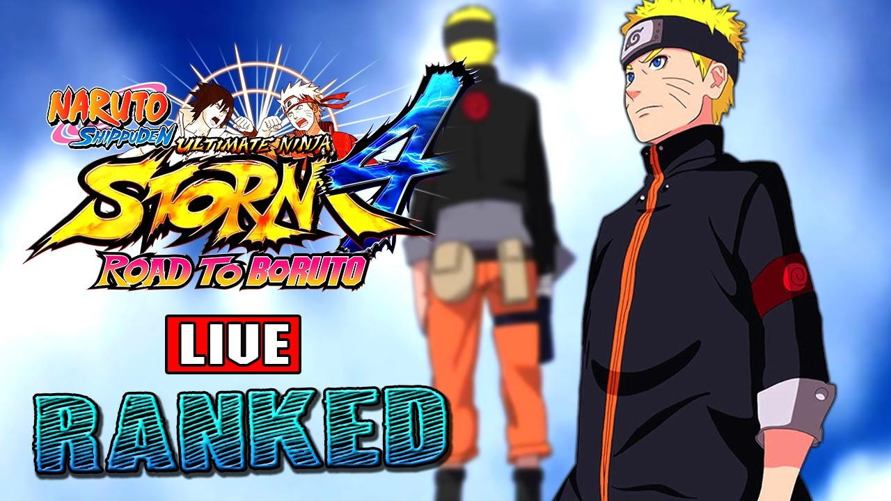 Freebie Naruto Storm 4 Road To Boruto Live Ranked Ep 95