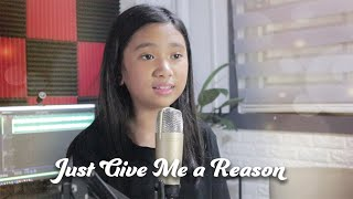 Just Give Me a Reason by Pink | Bella Caraan Cover