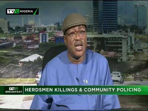 Breakfast| 21st March| Herdsmen Killing and community Policing