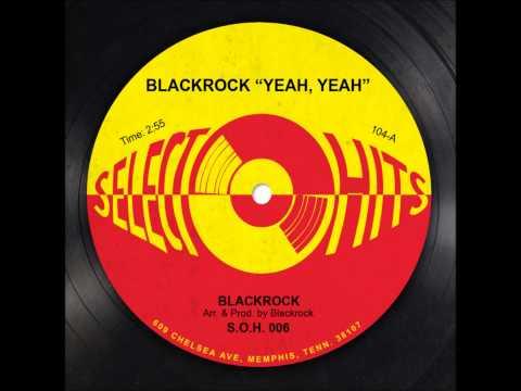 "Blackrock ""Yeah Yeah"" (Official Audio)"