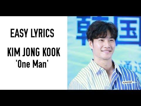 Kim Jong Kook - One Man [Easy Lyrics]
