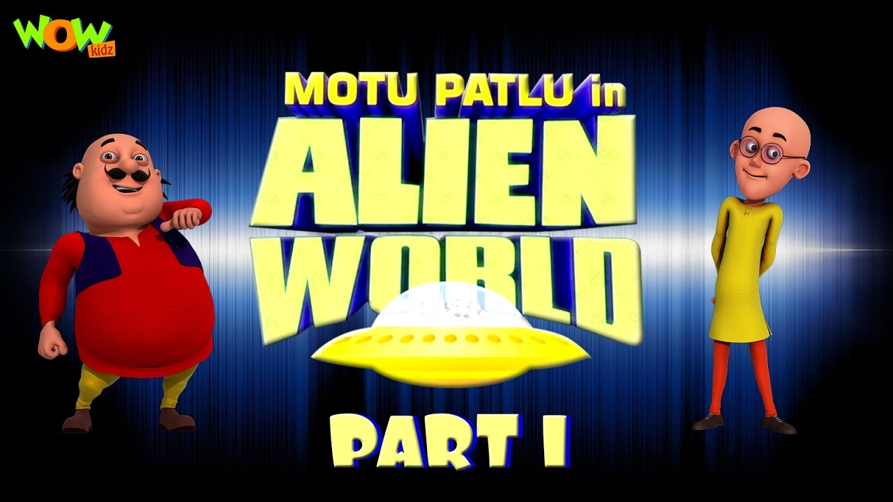 Motu Patlu In Alien World Movie Part 01 Movie Mania 1 Movie