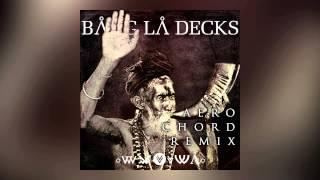 Bang La Decks - Utopia (Aero Chord