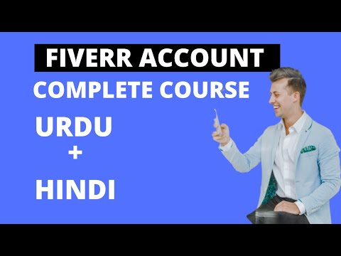 how to create account on fiverr urdu hindi video complete course