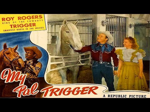 My Pal Trigger / Roy Rogers / 1946