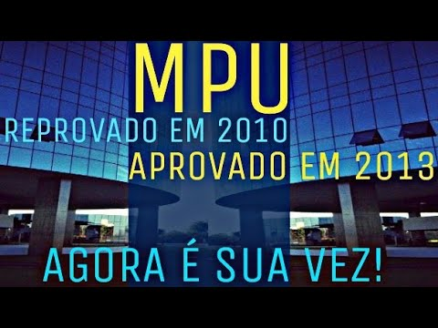 CONCURSO MPU 2018 - COMO FOI FAZER O CONCURSO DE 2010 E  2013?
