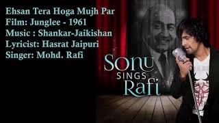Ehsan Tera Hoga Mujh Par   Mohd. Rafi   Shankar-Jaikishan   Hasrat Jaipuri   Junglee - 1961