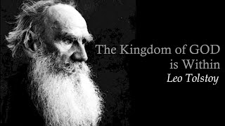 Leo Tolstoy, The Kingdom Of GOD is Within You Chapter 1