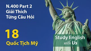 Thi quốc Tịch Hoa Kỳ 18: N.400 Phần 2 - giải thích từng phần