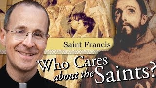 "St. Francis from ""Who Cares About The Saints?"" with Fr. James Martin, S.J."