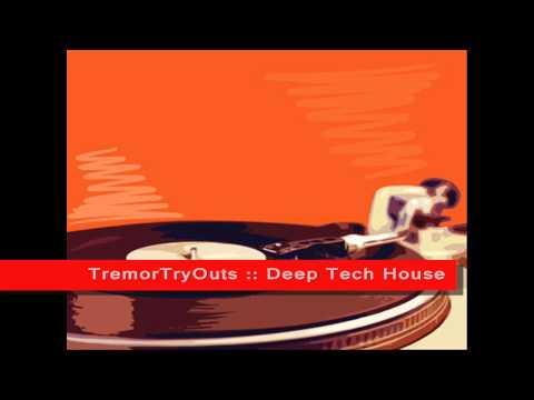 TremorTryOuts - Deep Tech House [FL Studio, Tinysizer]