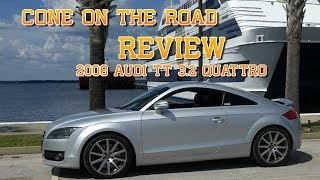 Cone on the Road Review - Audi TT 3.2 Quattro Manual