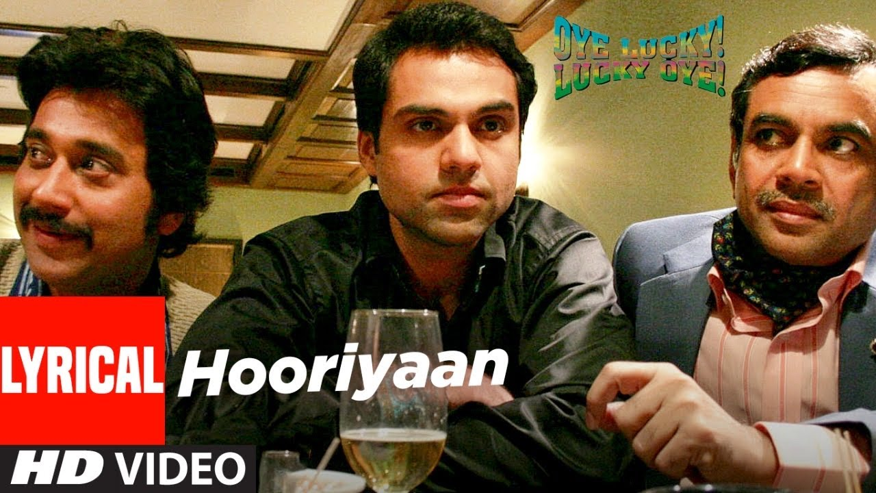 Hooriyaan Lyrical   Oye Lucky Lucky Oye   Abhay Deol   Brijesh Shandilya, Himani Kapoor