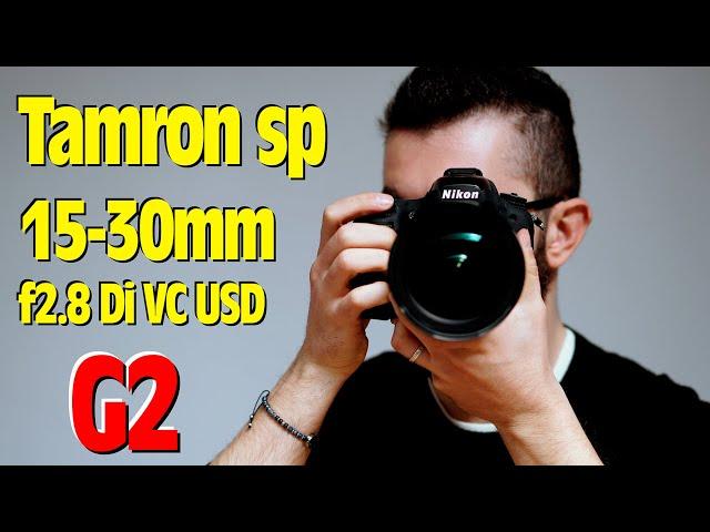 Tamron SP 15-30mm f/2.8 Di VC USD G2 | Recensione + test | #SullaFotografia
