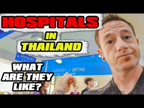 Experiencing A Hospital In Thailand