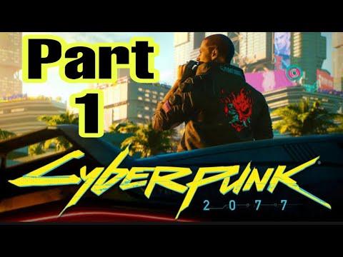 CYBERPUNK 2077 || Walkthrough Gameplay Part 1