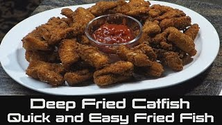Deep Fried Catfish Fillets | Quick And Easy Fried Fish Recipe