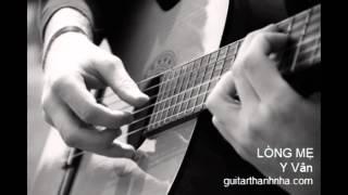 LÒNG MẸ - Guitar Thanh Nhã
