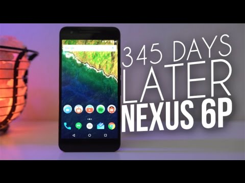 Nexus 6P 345 Days Later | With Android Nougat