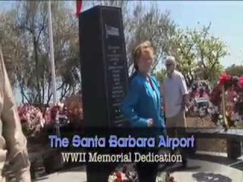 Show 53 Santa Barbara Airport WWII memorial dedication