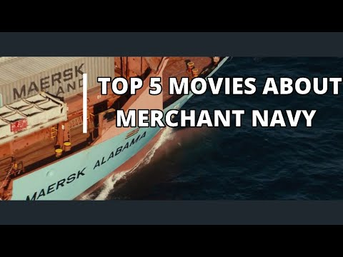 Top 5 movies about the Merchant Navy