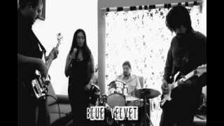 Blue Velvet- Blues de los Malqueridos