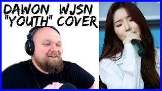 """KPOP REACTION: WJSN's Dawon Covers """"Youth"""" By Troye Sivan"""