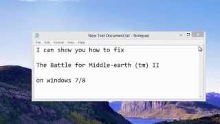 How to fix Lord of the rings The Battle for Middle-earth II on windows 7/8