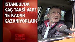 İstanbul'da kaç taksi var? Sahipleri ve sürücüleri ne kadar kazanıyor?