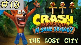 Crash Bandicoot N. Sane Trilogy - GOLD RELIC - The Lost City - Level 10 [GUIDE]